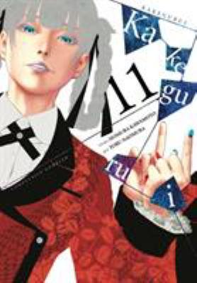 Kakegurui : compulsive gambler. Vol. 11