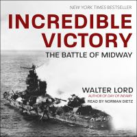 Incredible victory : the Battle of Midway