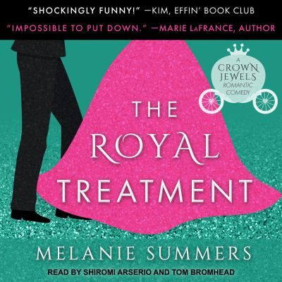 The royal treatment : a crown jewels romance