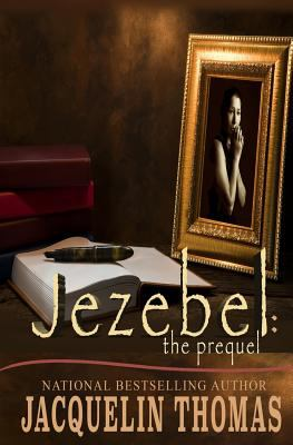 Jezebel : the prequel