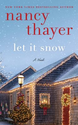 Let it snow a novel