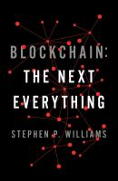 Blockchain : the next everything