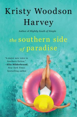 The southern side of paradise : a novel
