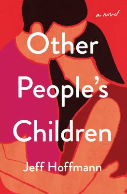 Other people's children : a novel