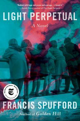 Light perpetual : a novel