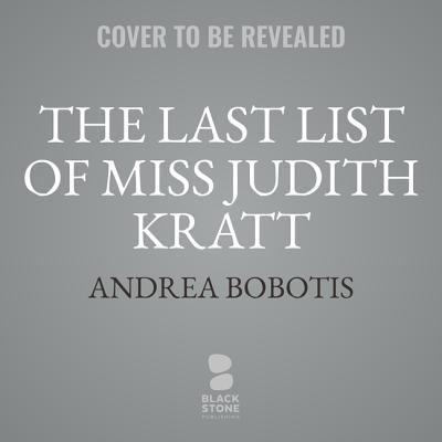 The last list of Miss Judith Kratt a novel