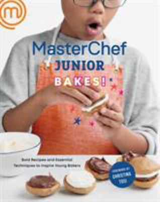 MasterChef junior baking book :  bold recipes and essential techniques to inspire young bakers