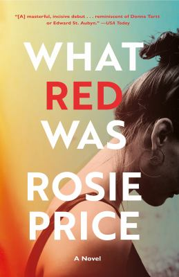 What Red Was A Novel