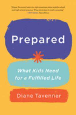 Prepared: what our kids need to be ready for a fulfilled life