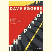 The Parade a Novel