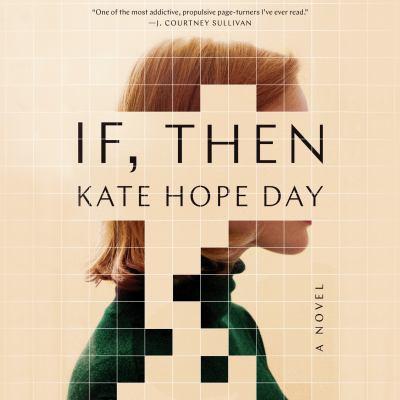 If, Then A Novel