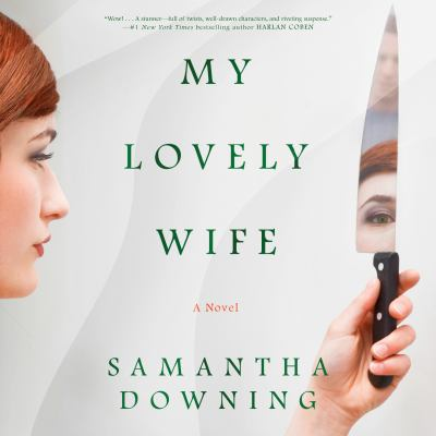 My Lovely Wife : A Novel
