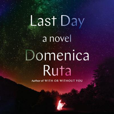 Last Day A Novel