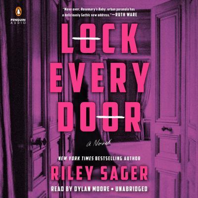 Lock every door : a novel
