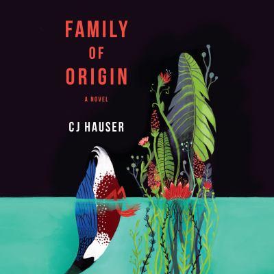 Family of Origin A Novel
