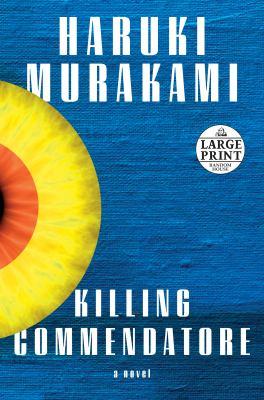 Killing commendatore : a novel