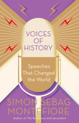 Voices of history : speeches that changed the world