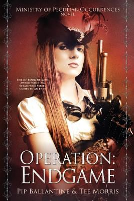 Operation : Endgame : book six of the ministry of peculiar occurrences