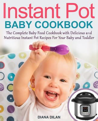 Instant Pot Cookbook for Babies
