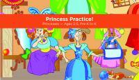 Princess Practice!.
