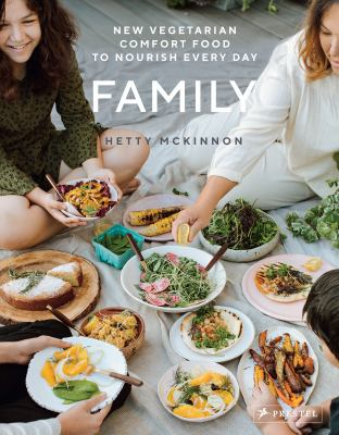 Family :  new vegetarian comfort food to nourish every day