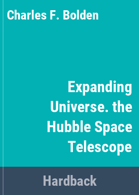 Link to Catalogue record for Expanding universe : photographs from the Hubble Space Telescope