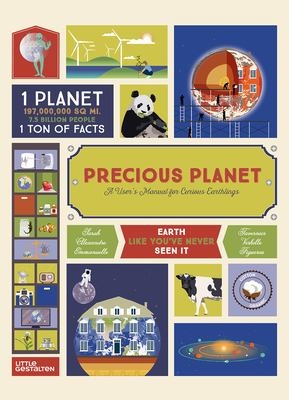 Precious Planet :  A User's Manual for Curious Earthlings