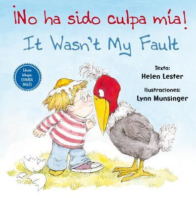 ¡No ha sido culpa mía! = It wasn't my fault