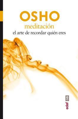 Meditación : el arte de recordar quién eres