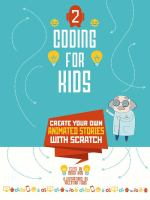Coding for kids. 2 : create your own animated stories with Scratch