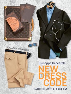 New Dress Code :  Fashion Rules for the Modern Man