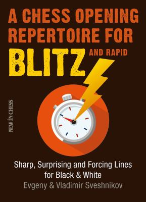 Cover Image for A chess opening repertoire for blitz and rapid