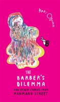 The barber's dilemma : and other stories from Manmaru Street
