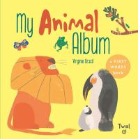 My animal album : a first words book