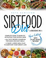 Sirtfood diet : 3 books in 1