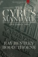 The Cyrus mandate by Bentley, Ray
