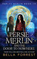 Persie Merlin and the door to nowhere